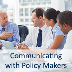 Communication with Policy Makers