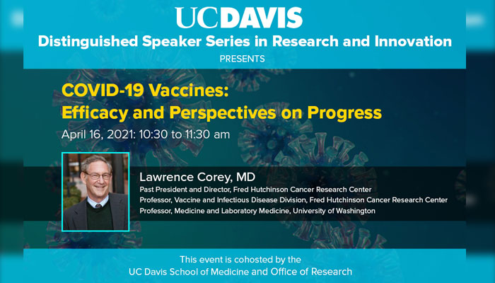 Distinguished Speaker Series in Research and Innovation – COVID-19 Vaccines: Current and Future Efficacy and Perspectives on Progress