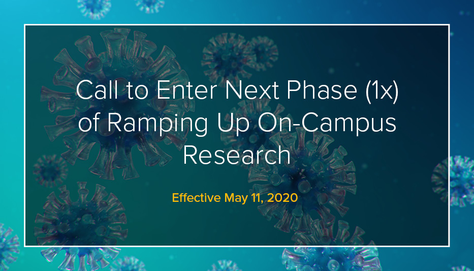 Phase 1x: Addendum to Guidelines for UC Davis Research Ramp-Up/Down