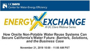 CWEE Webinar – How Onsite Non-Potable Water Reuse Systems Can Secure California's Water Future